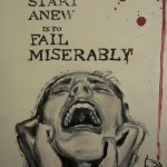 """Fail Miserably""   12"" X 16""   Oil on Canvas Private Collection"